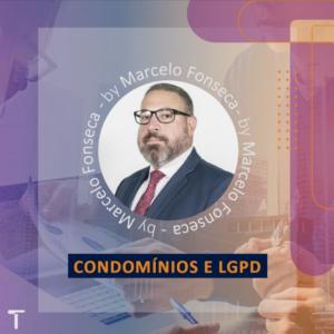 Condomínios e LGPD - reflexos da legislacao