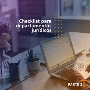 Checklist para gestão departamentos jurídicos