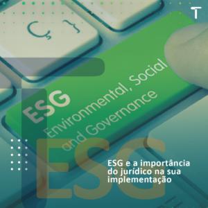 Práticas ESG e a importância do jurídico na sua implementação